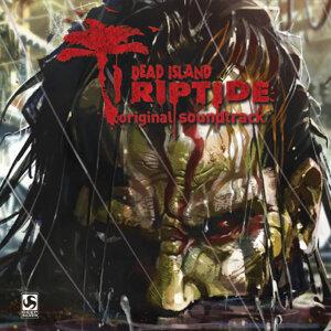 Dead Island Riptide (死亡之島:激流 電玩原聲帶)