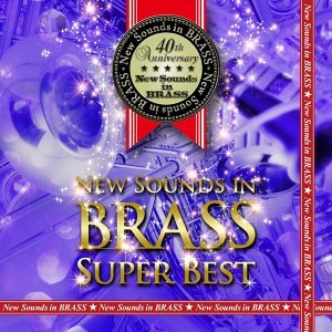 New Sounds in BRASS SUPER BEST  Digital Edition