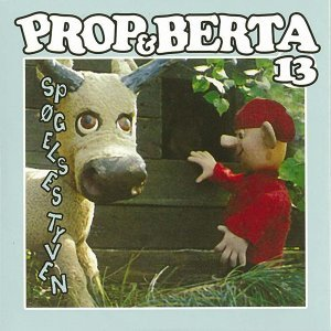 Prop Og Berta 13 - Spøgelsestyven