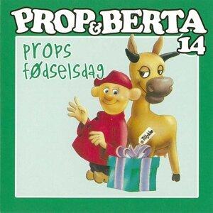 Prop Og Berta 14 - Props Fødselsdag