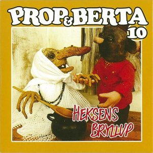 Prop Og Berta 10 - Heksens Bryllup
