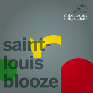 Saint-Louis Blooze [feat. Mike Herting & Djiby Diabate]
