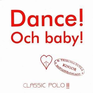 Dance!Och baby!
