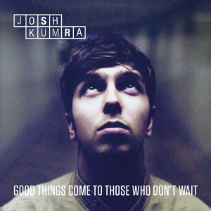 Good Things Come To Those Who Don't Wait (Deluxe)