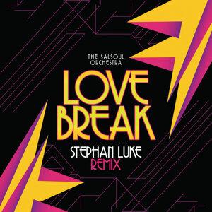 Love Break (Stephan Luke Remix)