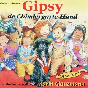 Gipsy, de Chindergartehund