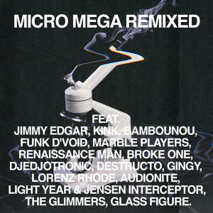 Micro Mega Remixed