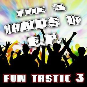 The 3 Hands Up E.P