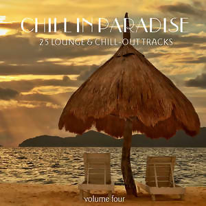 Chill In Paradise Vol. 4