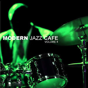 Modern Jazz Cafe Vol. 4