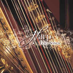Harp-Love Songs(豎琴天籟 第三集 - 電影 歌劇 經典名曲特輯)