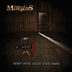 Heavy Metal Killed Your Mama