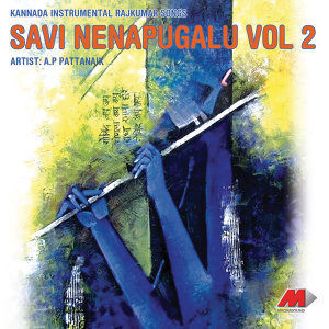Savi Nenapugalu, Vol. 2 - Hits Of Rajkumar