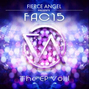 Fierce Angel Presents Fac15, Vol. 1 - EP
