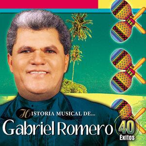 Historia Musical de Gabriel Romero - 40 Éxitos