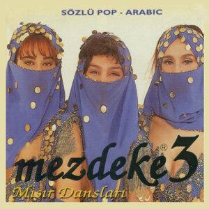Mezdeke 3 - Sözlü Pop Arabic / Misir Danslari