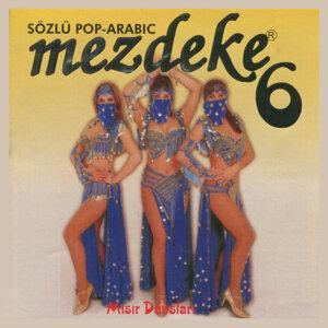 Mezdeke 6 - Sözlü Pop Arabic / Misir Danslari