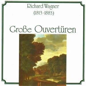 Richard Wagner, Giuseppe Verdi: Grosse Ouvertüren