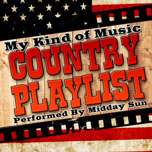 My Kind of Music: Country Playlist