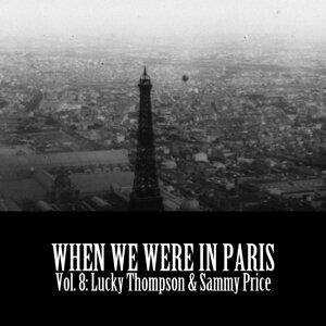 When We Were in Paris, Vol. 8: Lucky Thompson & Sammy Price