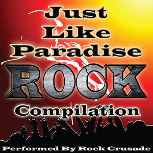 Just Like Paradise: Rock Compilation