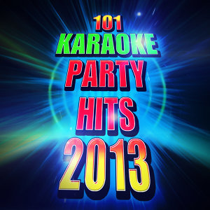 101 Karaoke Party Hits 2013