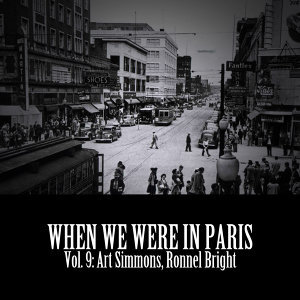 When We Were in Paris, Vol. 9: Art Simmons, Ronnel Bright