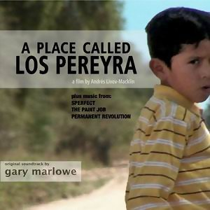 A Place Called Los Pereyra [Original Soundtrack]