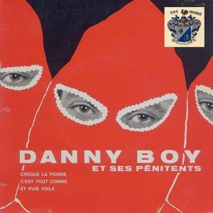 Danny Boy et Ses Pènitents