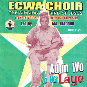 Adun Wo Lo Wa Laye