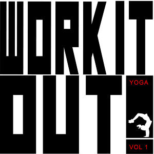 Work It Out! - Yoga, Vol. 1