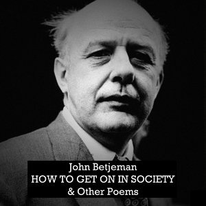 How to Get on in Society and Other Poems