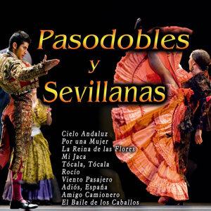 Pasodobles y Sevillanas