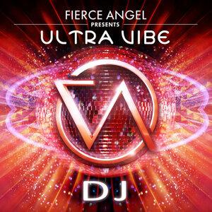 Fierce Angel Presents Ultravibe - DJ
