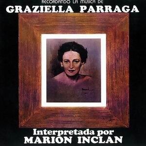 Recordando La Musica De Graziella Parraga