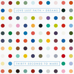 LOVE LUST FAITH + DREAMS - Explicit Version