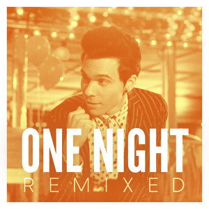 One Night - Remixed
