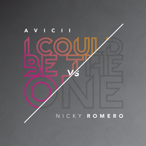 I Could Be The One [Avicii vs Nicky Romero]