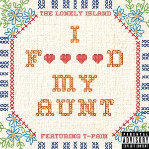 I F****d My Aunt - Explicit Version
