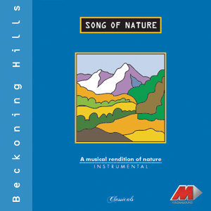Song Of Nature - Beckoning Hills