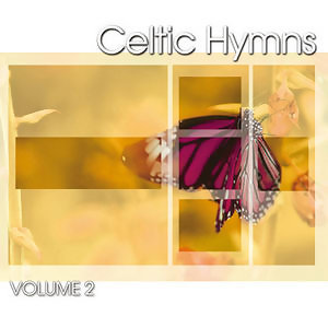 Celtic Hymns Volume.2(居爾特敬拜精選聖詩篇 第二集)
