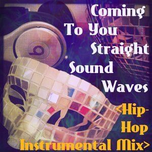 Coming to You Straight - Hip Hop Instrumental Mix