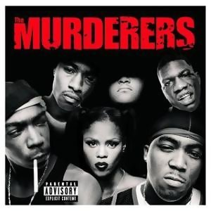Irv Gotti Presents The Murderers - Explicit Version