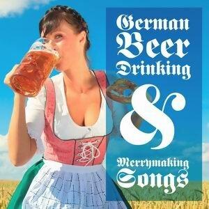 German Beer Drinking Merrymaking Songs