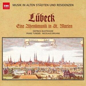Musik in alten Städten & Residenzen: Lübeck