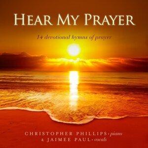 Hear My Prayer: 14 Devotional Hymns of Prayer