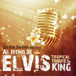 Al Ritmo De Elvis - Tropical Tribute To The King
