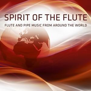 Flute And Pipe Music Around The World