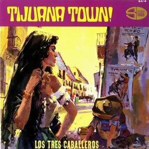 Tijuana Town
