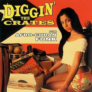 Diggin The Crates For Afro-Cuban Funk